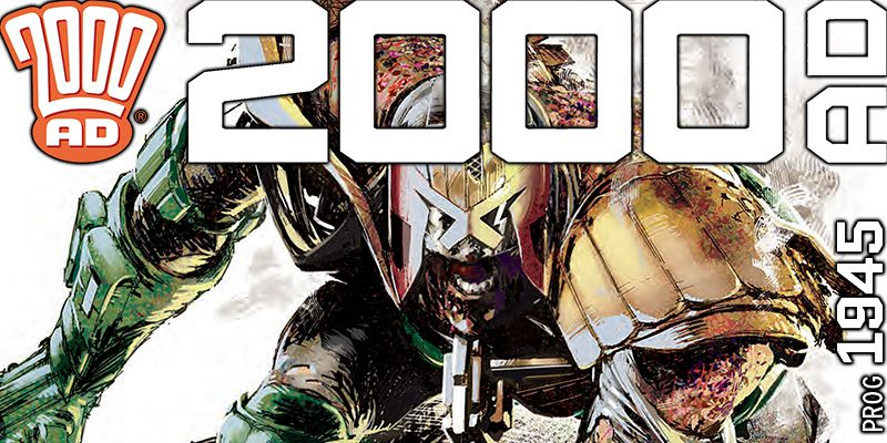 2000 AD Weekly Preview - Prog 1945