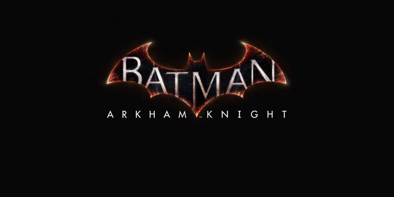 The New Trailer for Batman: Arkham Knight is Here!