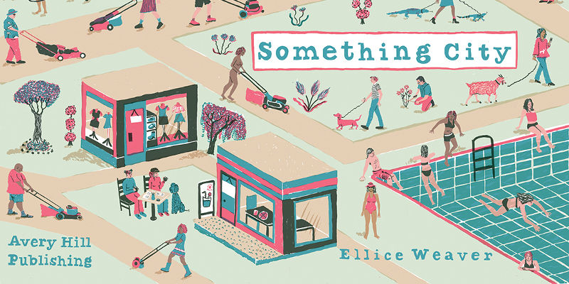 Preview: Something City by Ellice Weaver